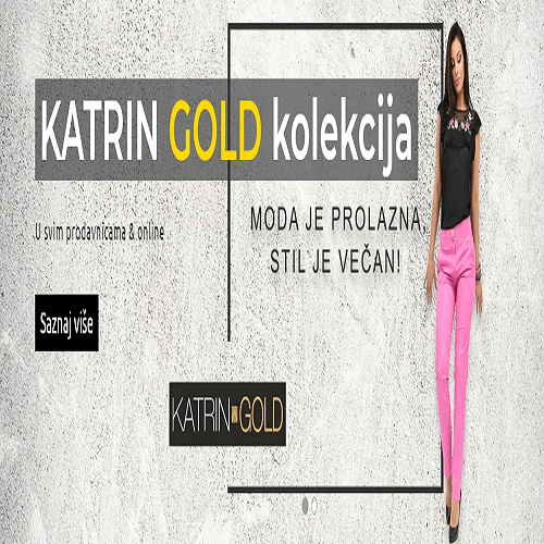 Nova Gold kolekcija u Katrinu