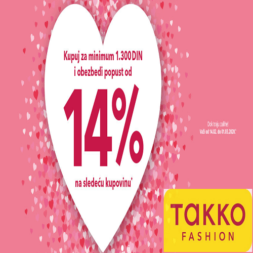 Kupuj u Takko fashion za minimum 1300 din i obezbedi popust od -14 % na sledeću kupovinu!