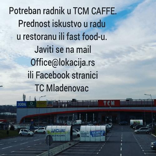Potrebni su radnici u TCM Caffe